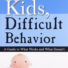 Good Kids Difficult Behavior [Paperback] [Sep 21, 2011] Joyce Divinyi