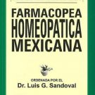 Farmacopea Homeopatica Mexicana (Spanish Edition) [Dec 01, 2009] Sandoval, Dr