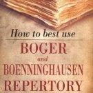 How to Best Use Boger & Boenninghausen Repertory [Jan 02, 2014] Master, Farokh