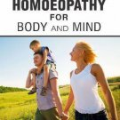 First-Aid Homoeopathy for Body and Mind [Apr 01, 2006] Chakraborty, Dr Dipak