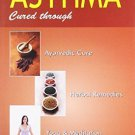 Asthma: Ayurvedic Cure, Herbal Remedies, Yoga & Meditation [Paperback] [Jun 30