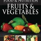 Fruits Vegfood Nutrition [Mar 01, 2011] Pegasus