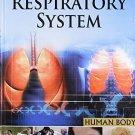 Respiratory Systemhuman Body [Mar 01, 2011] Pegasus