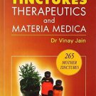 Mother Tinctures Therapeutics Materia Medica (Read About 265 Mother Tinctures