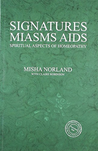 Signatures Miasms Aids [Paperback] [May 05, 2011] Misha Norland