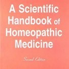 A Scientific Handbook of Homeopathic Medicines [Paperback] [Jul 01, 2006]