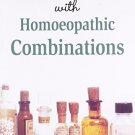 My Experiments With Homoeopathic Combinations [Paperback] [Jun 30, 2005]
