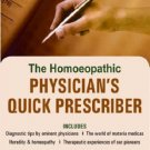 The Homeopathic Physician's Quick Prescriber (Includes Diagnostic Tips by Eminent