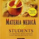 Materia Medica for Students: A Conprehensive Manual of Remedies: Includes Important