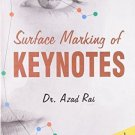 Surface Marking of Keynotes: A Revolutionary Way of Studying Materia Medica