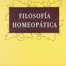 Filosofia Homeopatica/ Homeopathic Philosophy (Spanish Edition) [Paperback]
