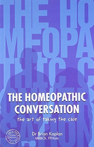 The Homeopathic Conversation: The Art of Taking the Case [Paperback] [Mar 01,