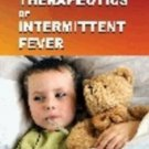 Therapeutics of Intermitent Fever [Jan 01, 1998] Allen, Henry C.