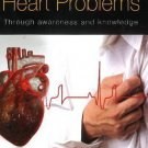 Managing Heart Problems [Jan 01, 2013] Sinha, P. R. N.