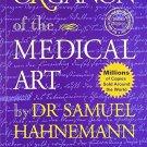 Organon Of The Medical Art [Mar 01, 2009] Hahnemann Samuel