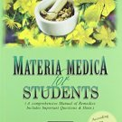 Materia Medica for Students: A Comprehensive Manual of Remedies: Includes Important