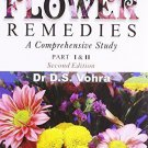 Bach Flower Remedies: A Comprehensive Study (Pt. 1 & 2) [Paperback] [Jun 30,
