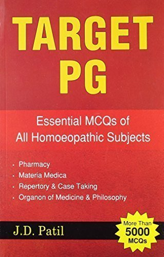 Target PG - Essential MCQs of all Homeopathic Subjects (more than 5000 MCQs)