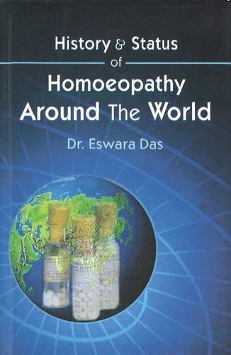 History and Status of Homeopathy Around the World [Hardcover] [Dec 12, 2005]