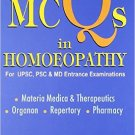 4000 MCQs in Homeopathy (For USPC, PSC and MD Entrance Examination, Includes