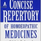 A Concise Repertory of Homeopathic Medicines [Paperback] [Jun 30, 2002] S. R