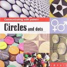 Communicating with Pattern: Circles and Dots [Aug 30, 2006] Hampshire, Mark