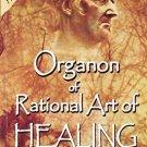 Organon of Rational Art of Healing [Paperback] [May 05, 2011] Samuel Hahnemann
