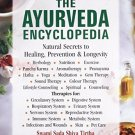 The Ayurveda EncyclopediaNatural Secrets to Healing,Prevention,& Longevity 2nd