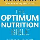 The Optimum Nutrition Bible [Paperback] [Jan 06, 2010] Holford, Patrick