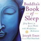 Buddha's Book of Sleep: Sleep Better in Seven Weeks with Mindfulness Meditation