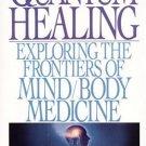 Quantum Healing: Exploring the Frontiers of Mind Body Medicine [Paperback]