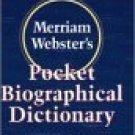 Merriam-Webster's Pocket Biographical Dictionary [Paperback] [Jan 01, 1996]