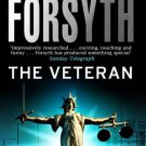 The Veteran [Mass Market Paperback] [Sep 02, 2002] Forsyth, Frederick