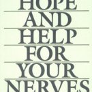 Hope and Help for Your Nerves [Mass Market Paperback] [Sep 04, 1990] Claire