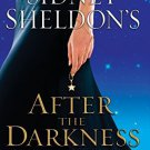 Sidney Sheldon's After The Darkness Lp [Paperback] [May 25, 2010] Sheldon,