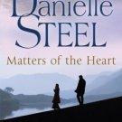 Matters of the Heart [Paperback] [Jul 22, 2010] Steel, Danielle