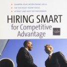 Hiring Smart for Competitive Advantage [Paperback] [Nov 01, 2005] Harvard Business