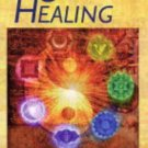 The Book of Chakra Healing [Paperback] [Aug 21, 2004] Simpson, Liz and Hale,