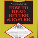 How to Read Better & Faster [Dec 01, 2006] Lewis, N.