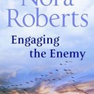 Engaging the Enemy [Paperback] [Jan 01, 2008] NORA ROBERTS