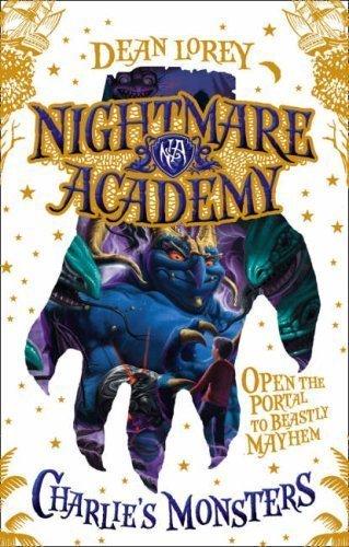 Charlie's Monsters (Nightmare Academy) [Paperback] [Mar 01, 2008] Lorey, Dean