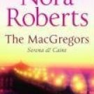 The MacGregors: Serena and Caine [Paperback] [Jan 04, 2008] Nora Roberts