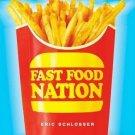 Fast Food Nation [Paperback] [Apr 01, 2002] Schlosser, Eric