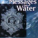 The Hidden Messages in Water [Paperback] [Dec 05, 2005] Emoto, Masaru