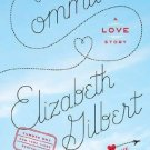 Committed: A Love Story [Paperback] [Feb 01, 2011] Gilbert, Elizabeth