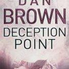 Deception Point [Paperback] [Jan 01, 2004] Dan Brown