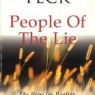 People of the Lie: Hope for Healing Human Evil (New-age) [Paperback] [Jan 01,