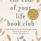 The End of Your Life Book Club [Paperback] [Jun 06, 2013] Schwalbe, Will