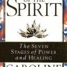 Anatomy of the Spirit [Paperback] [May 01, 1997] Caroline Myss PhD