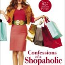 Confessions of a Shopaholic (Movie Tie-in Edition) [Mass Market Paperback]